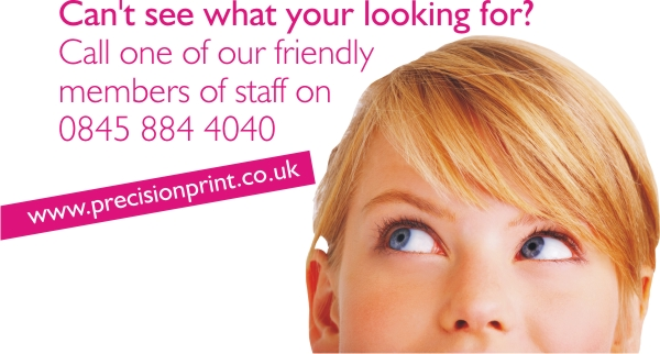 Can`t see what you`re looking for? Call us on 0845 884 4040
